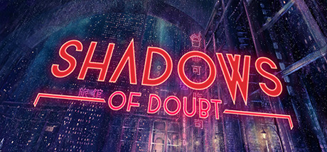 Shadows of Doubt game title banner