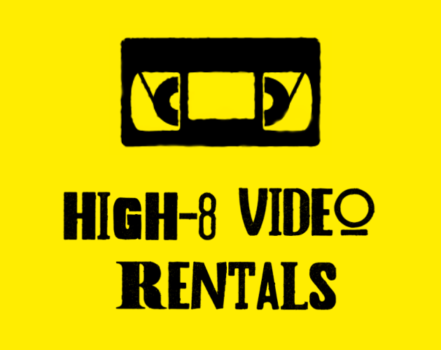 High-8 Video Rentals banner
