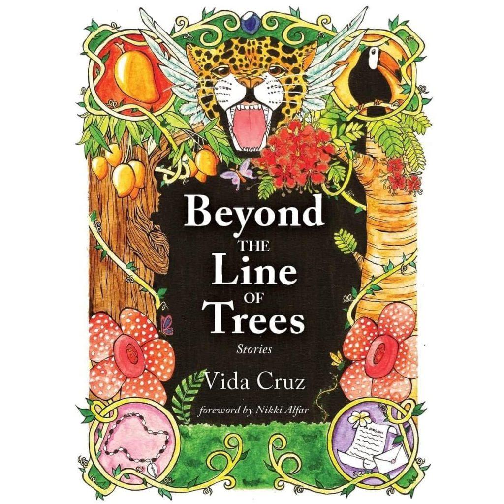 Beyond the Line of Trees Vida Cruz