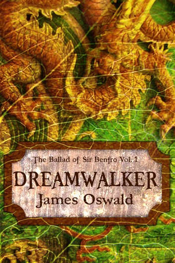 Cover for Dreamwalker by James Oswald